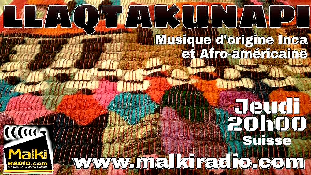 LLAQTAKUNAPI (Depuis mes origines) - MALKI Radio World Music